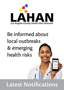 Latest LAHAN Health Alert